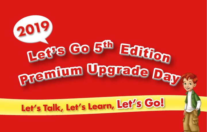 2019 Let's Go 5th Edition Premium Upgrade Day